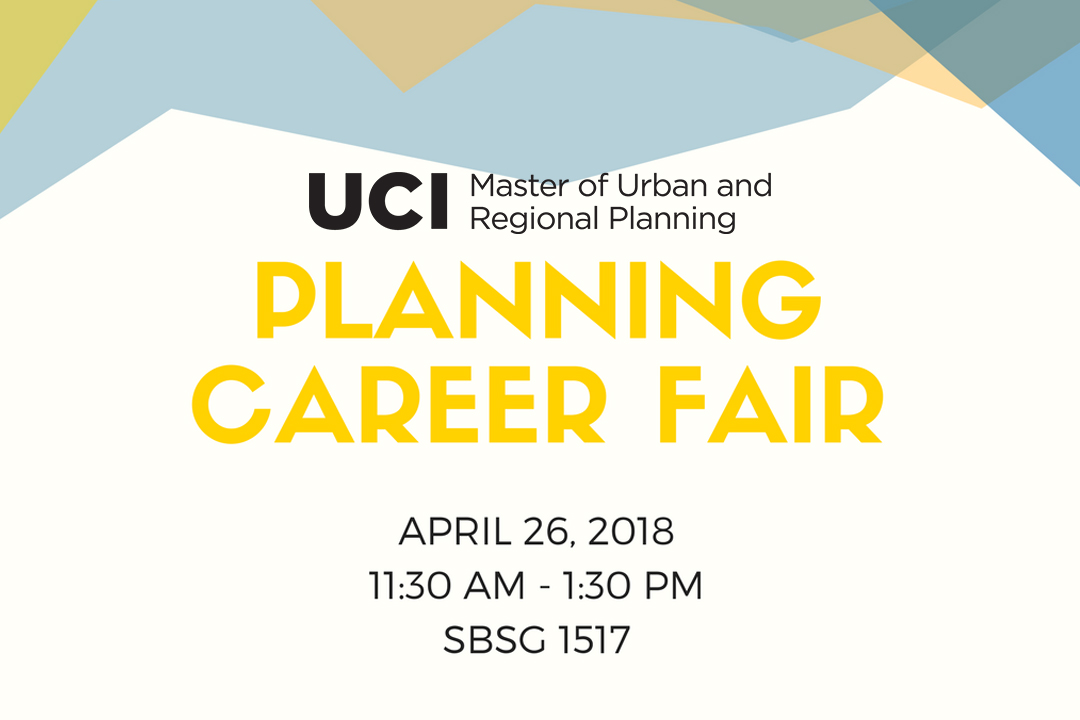 master of urban and regional planning career fair university of california irvine urban planning and public policy